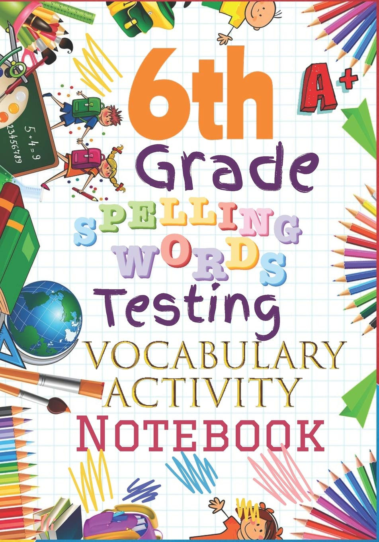6th Grade Spelling Worksheet 6th Grade Spelling Words Testing Vocabulary Activity