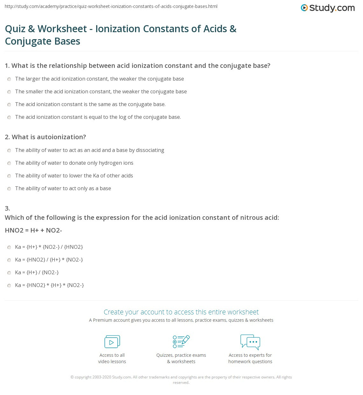 Acid and Base Worksheet Quiz & Worksheet Ionization Constants Of Acids & Conjugate