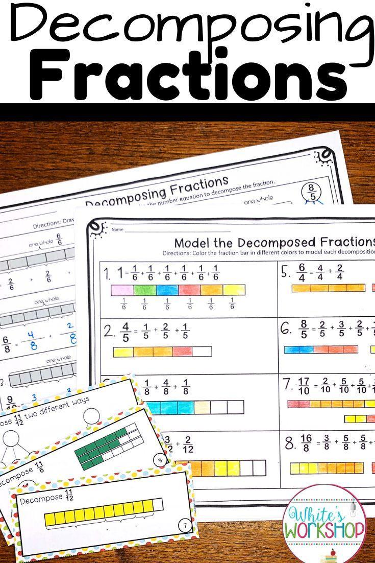 Decomposing Fractions 4th Grade Worksheet De Posing Fractions Worksheets and Task Cards In 2020