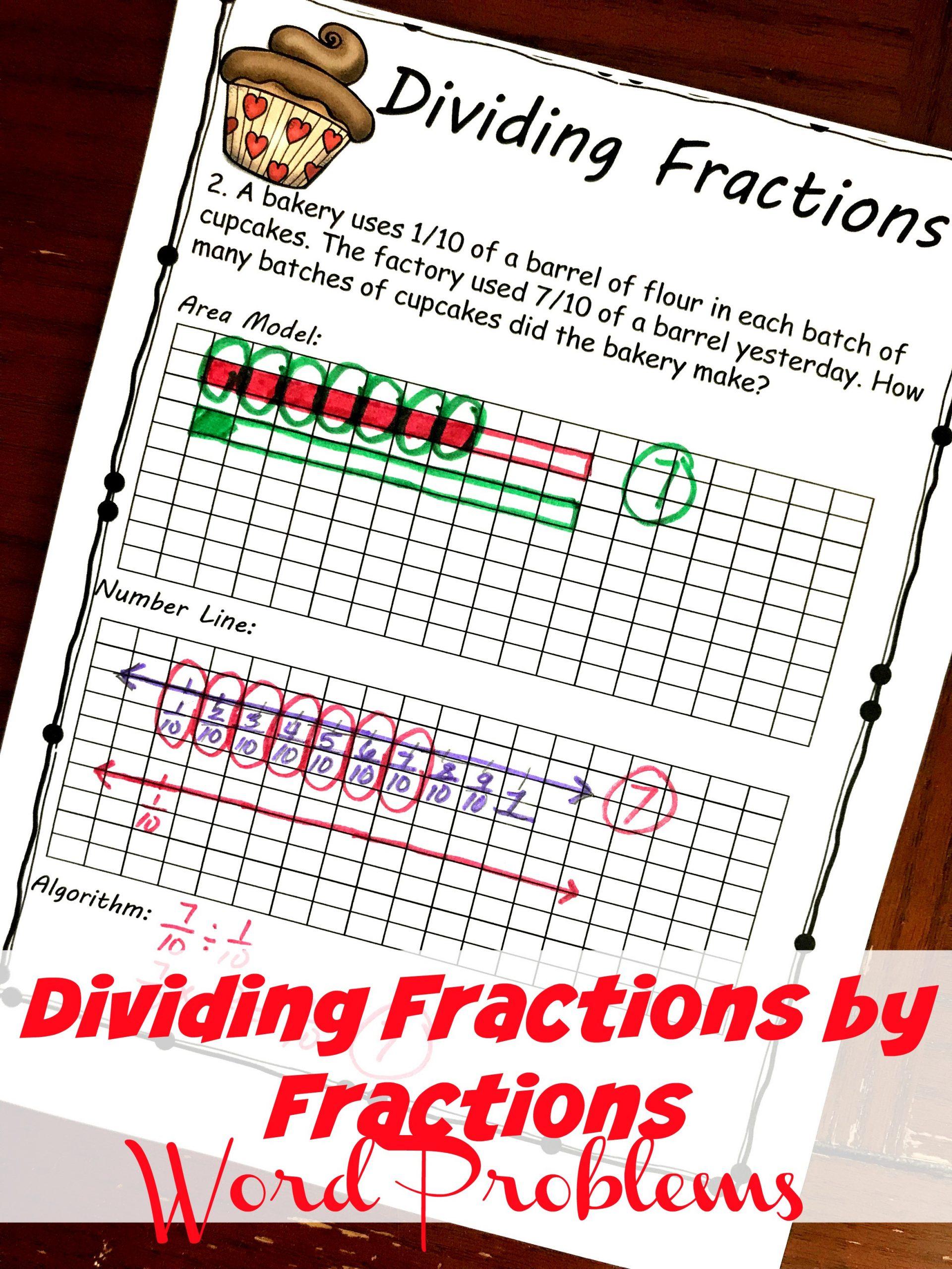 Dividing Fractions Word Problems Worksheet Free Yummy Word Problems for Dividing Fractions by Fractions
