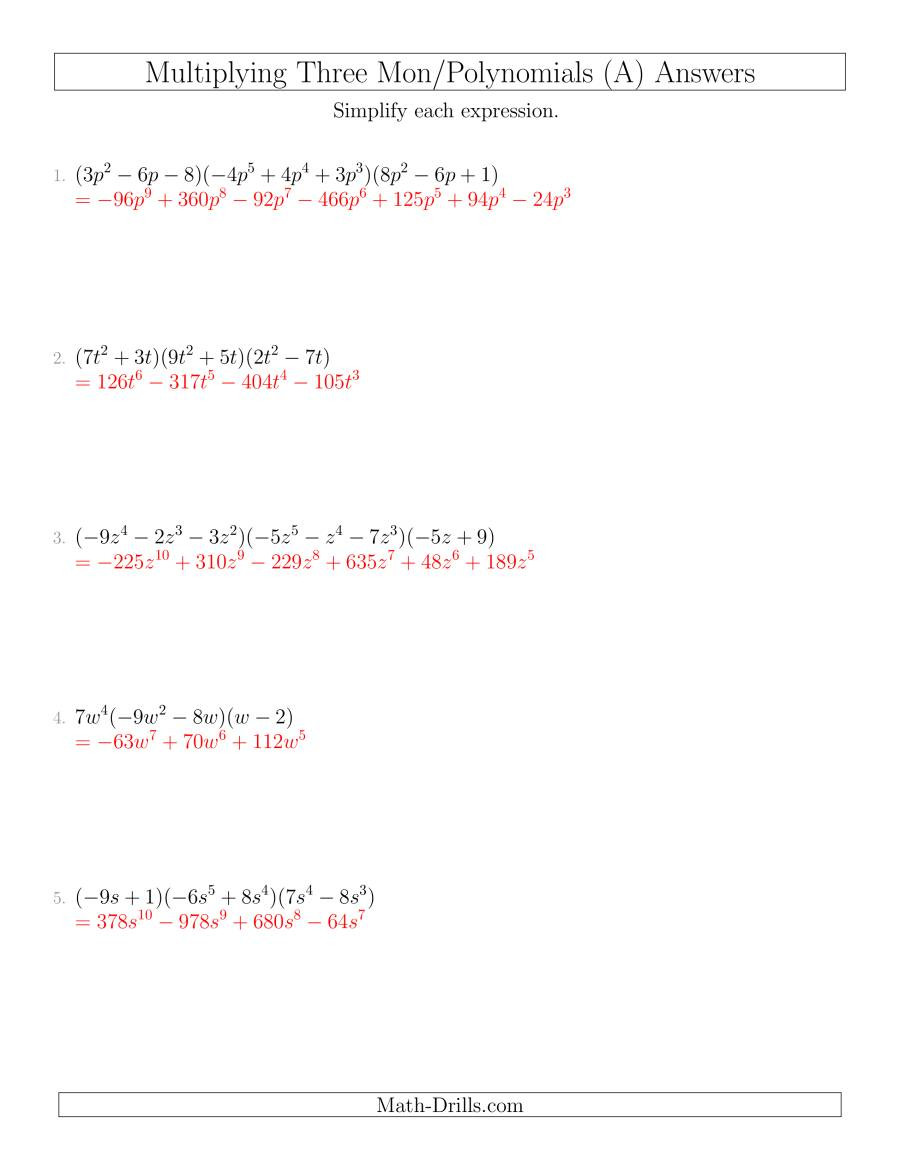 Dividing Polynomials by Monomials Worksheet Multiplying Monomials and Polynomials with Three Factors A