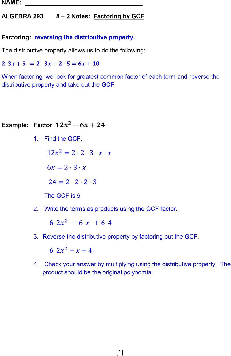 Factoring Distributive Property Worksheet when Factoring We Look for Greatest Mon Factor Of Each