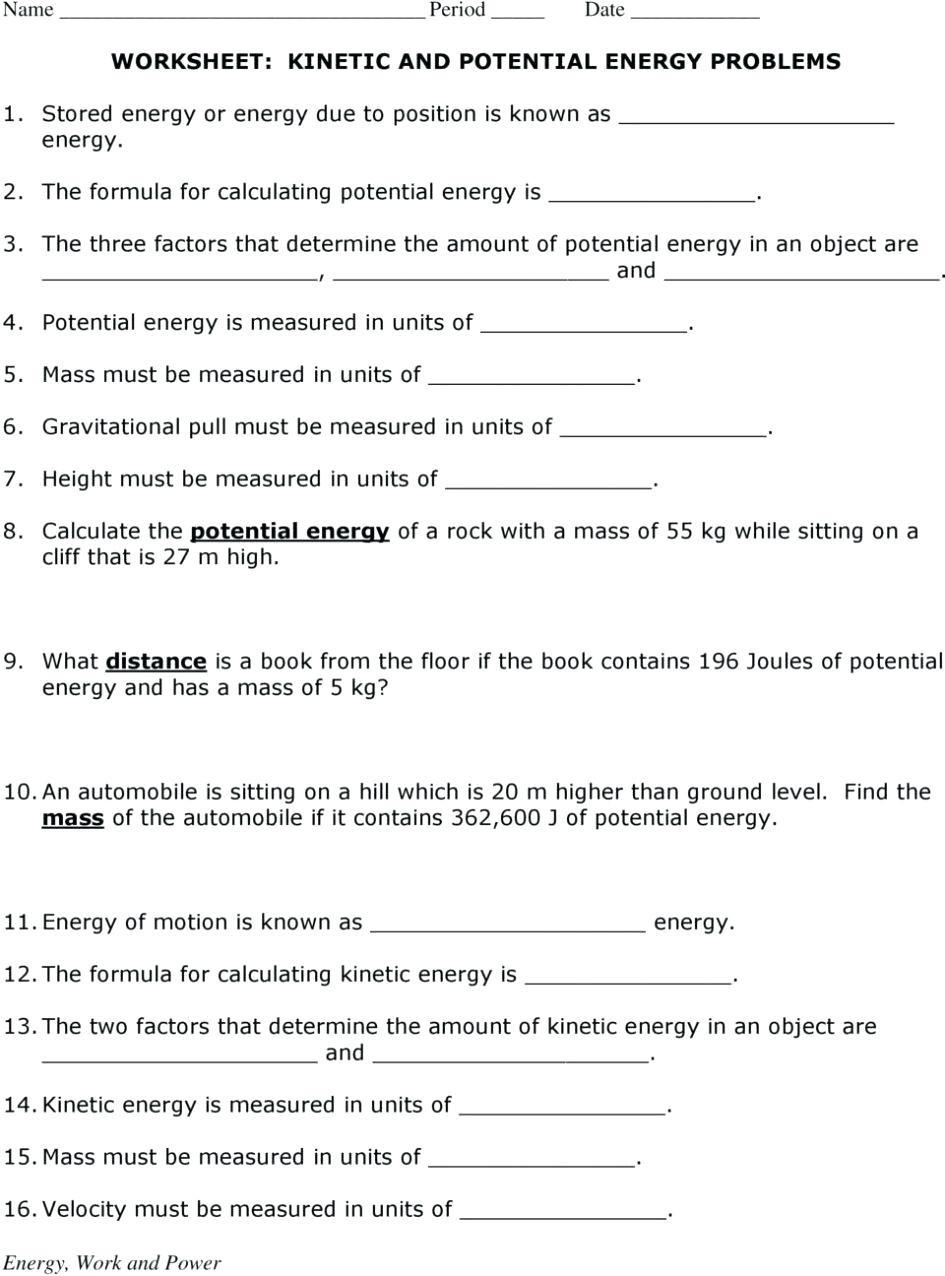 Potential Versus Kinetic Energy Worksheet Potential and Kinetic Energy Worksheet Nidecmege