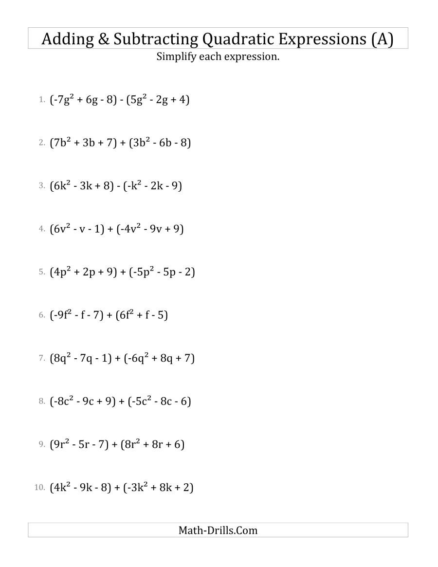 Quadratic Word Problems Worksheet Adding and Subtracting and Simplifying Quadratic Expressions A