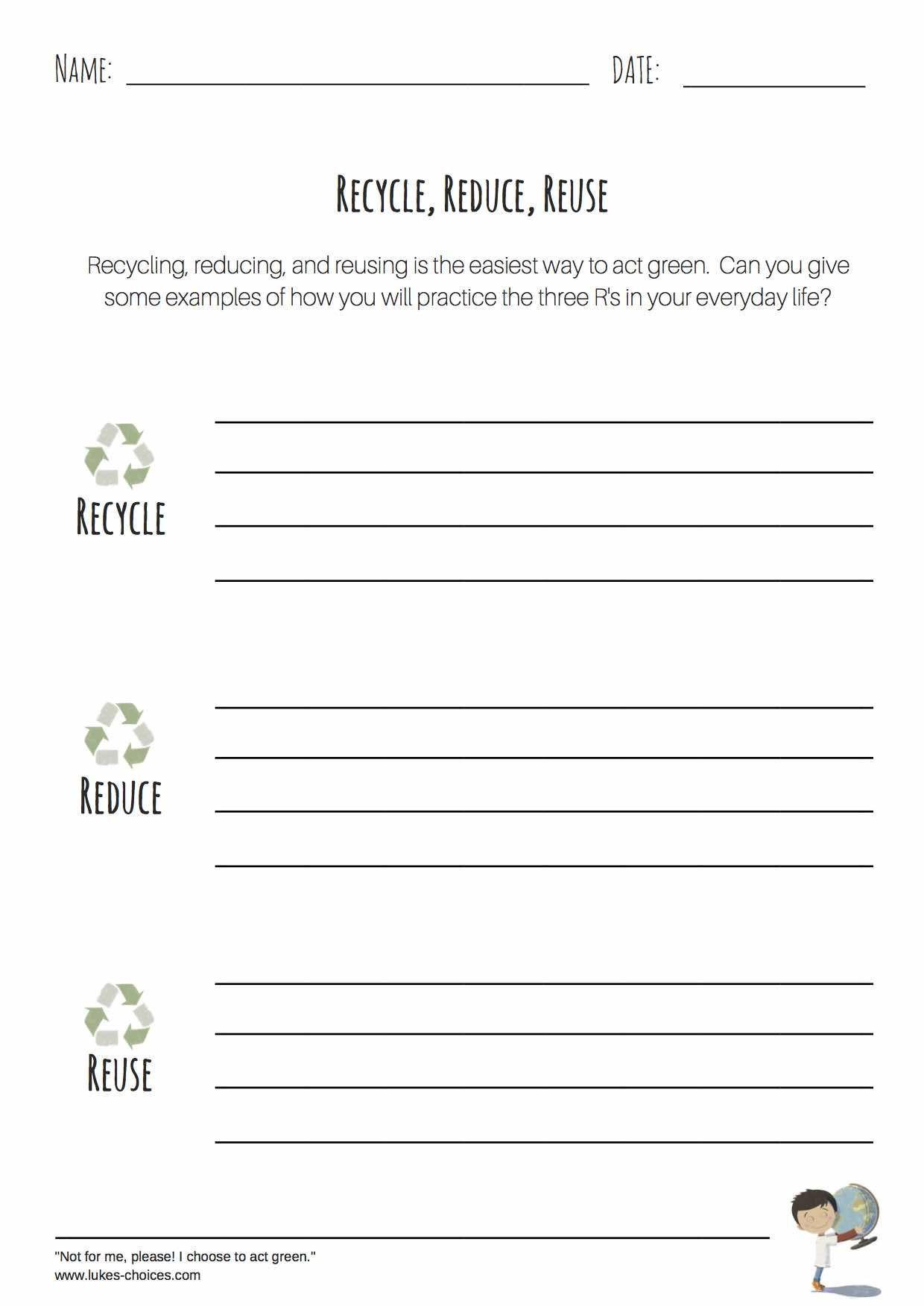 Reduce Reuse Recycle Worksheet Recycle Reduce Reuse Worksheet Plementing Our