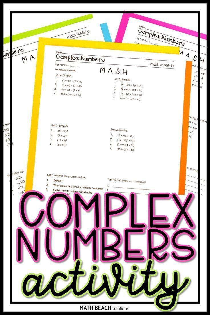 Simplifying Complex Numbers Worksheet Simplifying Plex Numbers Worksheet Plex Numbers Math Mash