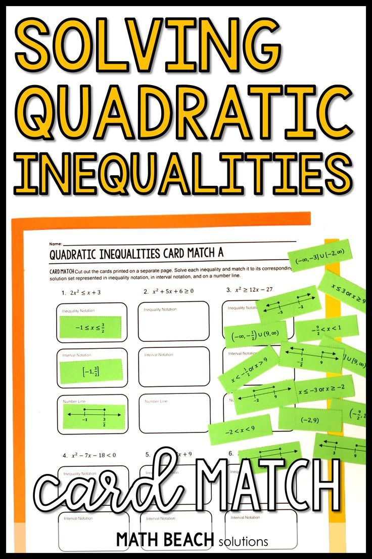Solving Quadratic Inequalities Worksheet solving Quadratic Inequalities Card Match Activity