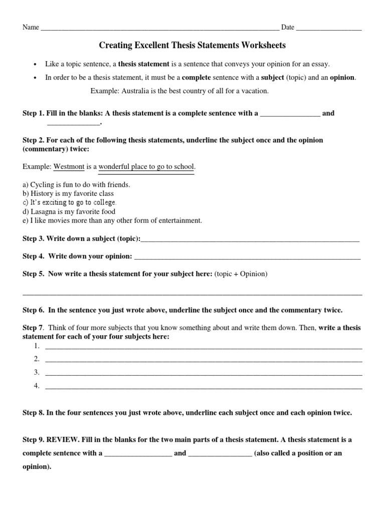 Thesis Statement Practice Worksheet Creating Excellent thesis Statements Worksheets