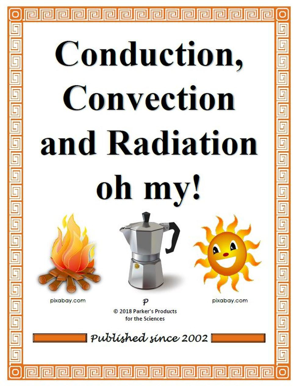 Conduction Convection Radiation Worksheet Conduction Convection and Radiation Oh My