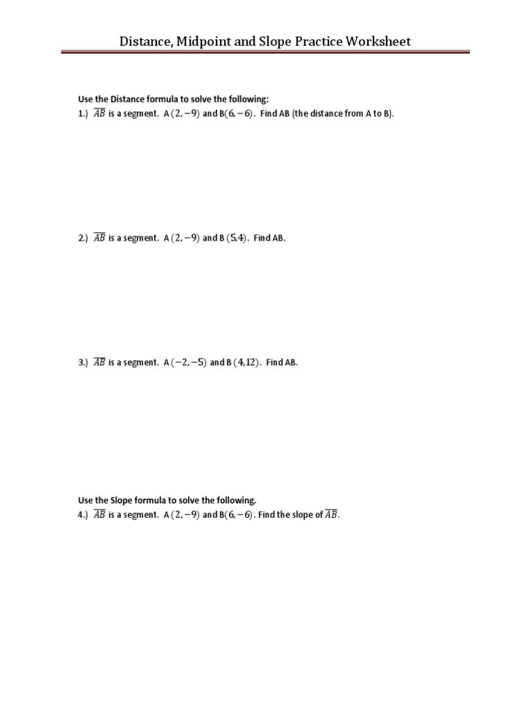 Distance and Midpoint formula Worksheet Distance Midpoint Slope Practice