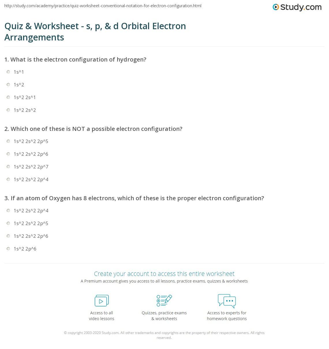 Electron Configuration Practice Worksheet Quiz & Worksheet S P & D orbital Electron Arrangements
