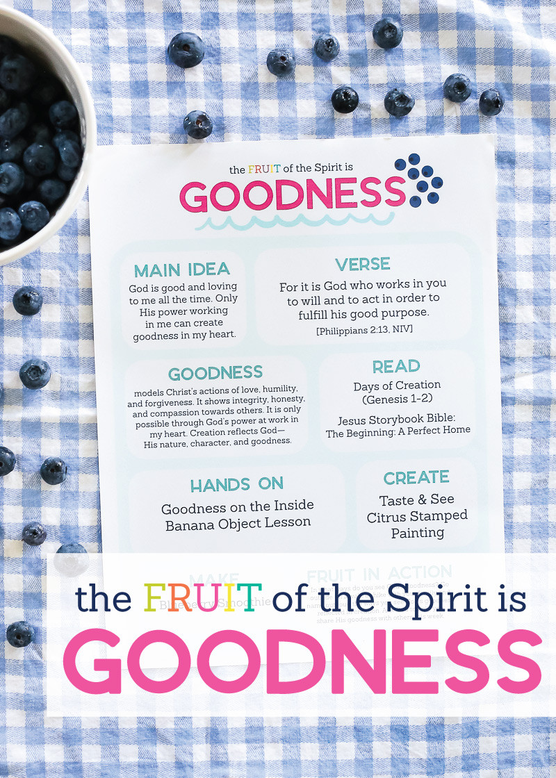 Fruits Of the Spirit Worksheet the Fruit Of the Spirit is Goodness Kids Activities by the