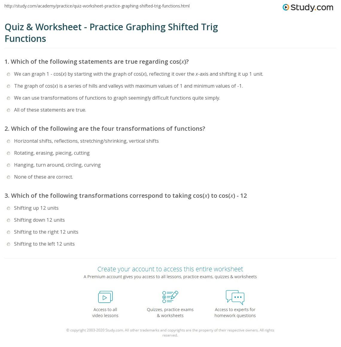 Graphing Trig Functions Practice Worksheet Quiz & Worksheet Practice Graphing Shifted Trig Functions