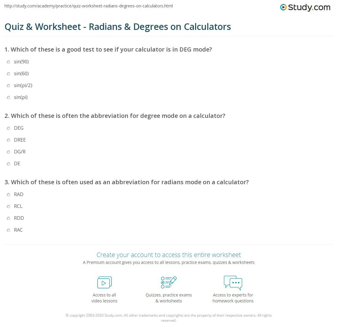 Radians to Degrees Worksheet Quiz & Worksheet Radians & Degrees On Calculators